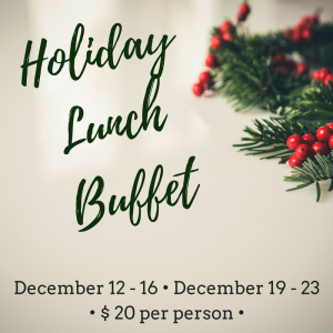 Holiday Lunch Buffet